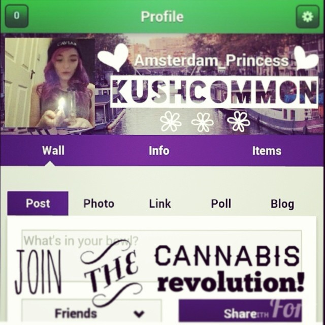 @amsterdam_princess @KUSHCommon member Build your profile, meet new friends, join forums, share pics, be yourself. ALL OF US ON @KUSHCOMMON HAVE SOMETHING IN COMMON.