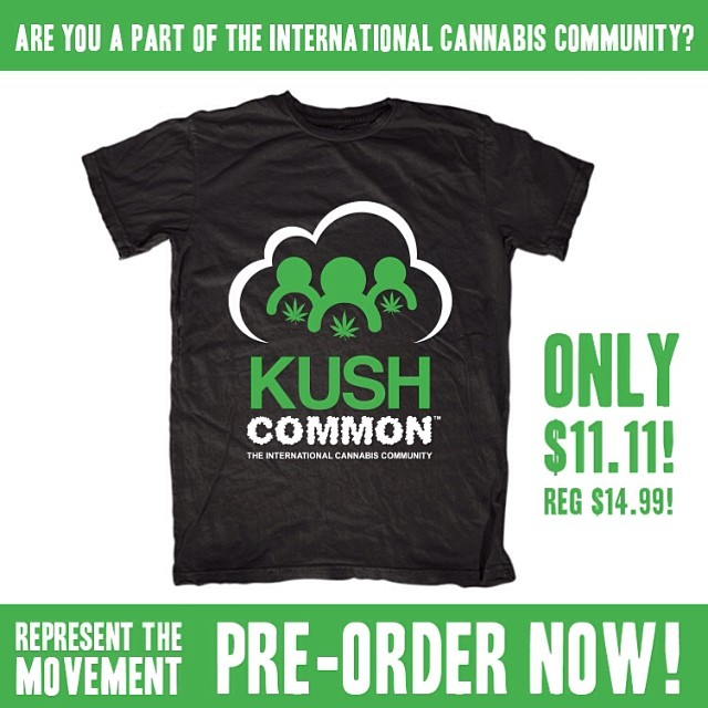 Are you part of the International Cannabis Community?  Let's come together and make this special plant legal! @KUSHCommon shirts up for pre-order for a special pre-order price of $11.11!  We are 1. ️ Link in bio.
