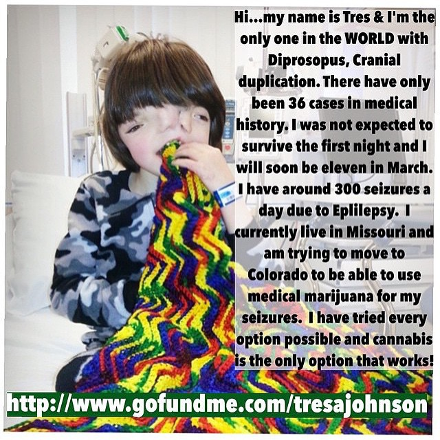The cannabis community is doing a wonderful job spreading the word to help out Tres, his mom @brandynico & their family!! They are currently raising money to be able to head to Colorado to get Tres the treatment he needs--cannabis! Tres is the only one in the WORLD 🌎 with Diprosopus, Cranial duplication and he currently has an average of 300 seizures a day. The family lives in Missouri and have exhausted all treatment options there, including surgeries.  Nothing has helped Tres except Cannabis oil. You can find the family's gofund me page on Tres' mother's bio@brandynico Any help is greatly appreciated as is a repost to help spread the word!!!  Thanks for reading!